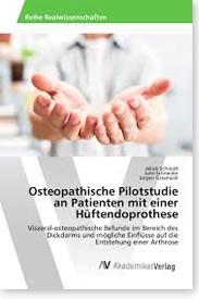 Osteopathische Pilotstudie an Patienten mit einer Hüftendoprothese