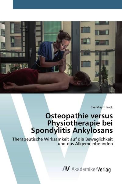 Osteopathie versus Physiotherapie bei Spondylitis Ankylosans
