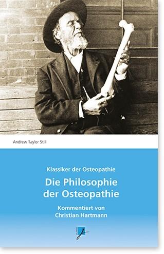 Die Philosophie der Osteopathie