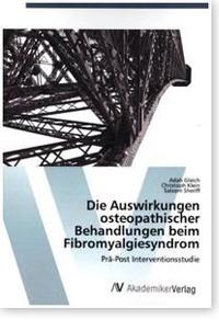 Die Auswirkungen osteopathischer Behandlungen beim Fibromyalgiesyndrom