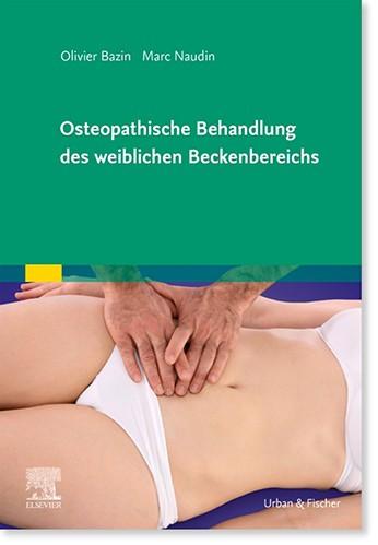 Osteopathische Behandlung des weiblichen Beckenbereichs