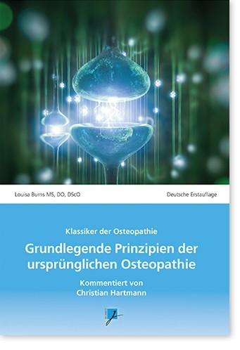 Grundlegende Prinzipien der ursprünglichen Osteopathie