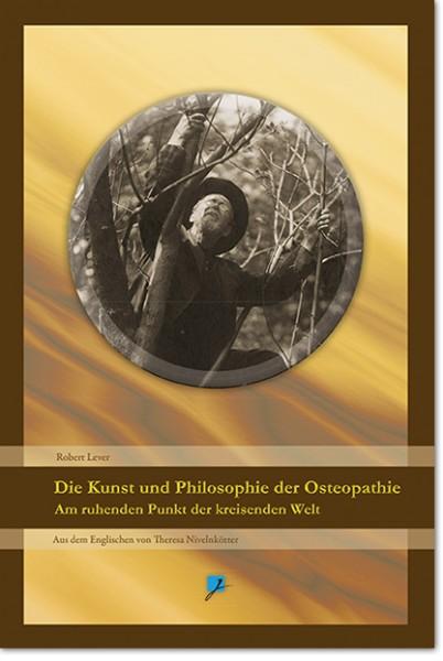 Die Kunst und Philosophie der Osteopathie