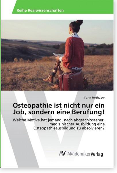 Osteopathie ist nicht nur ein Job, sondern eine Berufung!