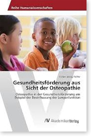 Gesundheitsförderung aus Sicht der Osteopathie