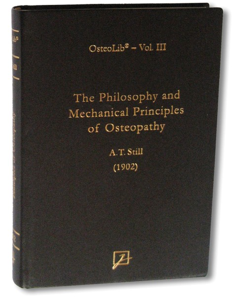 The Philosophy and Mechanical Principles of Osteopathy (1902) - English!